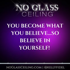 Success Quotes For Women No Glass Ceiling  Kelly Fidel  Entrepreneurship  Female .
