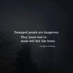 I guess im a dangerous person