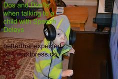"""""""Dos and Don'ts when Talking to a Child with Speech Delay"""""""