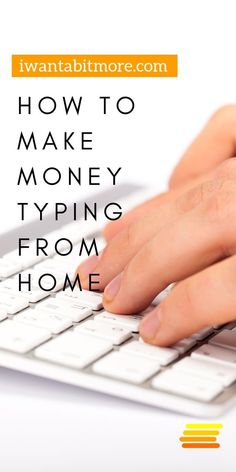 There are lots of ways you can earn money at home or online.  Typing is one of them.  You have to have a fast typing speed and be reasonably accurate, but if you have those skills, this could be a side hustle for you. #workingathome #typing #sidehustle #earnmoney #personalfinance