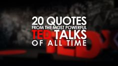Best TED talks of all times and quotes