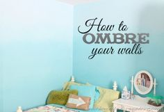 How to Ombre Your Walls | Domestically-Speaking.com