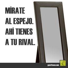 Mírate al espejo. Ahí tienes a tu rival. | Guía Fitness                                                                                                                                                                                 Más