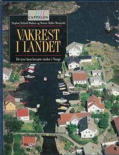 """""""Vakrest i landet - Tyve godt bevarte steder i Norge"""" av Stephan Tschudi-Madsen og Morten Møller Warmedahl (ISBN: 8202128471, 9788202128470)"""