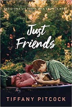 Just Friends by Tiffany Pitcock Publisher: Swoon Reads Publication Date: August 2017 Rating: 1 star Source: ARC sent by the . Novels To Read, Books To Read, Just Friends Book, Ya Books, Good Books, Teen Romance Books, Good Movies To Watch, Books For Teens, Book Nerd