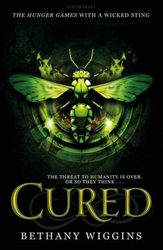 Cured by Bethany Wiggins (Stung #2)