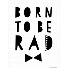 Born To Be Rad 30 X 40cm Print By Seventy Tree (1,105 THB) ❤ liked on Polyvore featuring home, home decor, wall art, landscaping trees, landscape wall art, geometric wall art, tree home decor and tree wall art