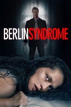Watch Berlin Syndrome Full Movie Online