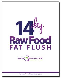 Recapture your health, lose a few pounds or get a jump start on a whole new life style – and do it quickly – with the 14 Day Raw Food Fat Flush from Raw Trainer. Fatty Liver Diet, Healthy Liver, Healthy Juices, Get Healthy, Liver Flush, Fat Flush, Organic Recipes, Raw Food Recipes, Detox Recipes