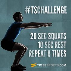 Squat tabata style - 20 seconds high intensity, 10 seconds rest