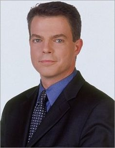 Shepard Smith, my favorite straight up news anchor on Fox News. He is by far their most fair and balanced.