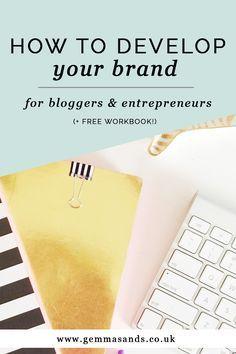 HOW TO DEVELOP YOUR BRAND + free workbook!) — Gemma Sands   Coaching + Branding