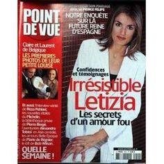 Point De Vue N° 2900 Du 18/02/2004 - Letizia - Son Mariage Avec Le Prince Felipe - Claire Et Laurent De Belgique - Rezza Pahlavi - Michelin - Les Etoiles - Pierre Berge - A. Tolstoi - Marie De Regnier - Bob Wilson.