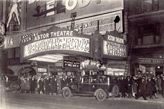 """ASTOR THEATRE  1929 FEATURING """"BROADWAY MELODY"""""""
