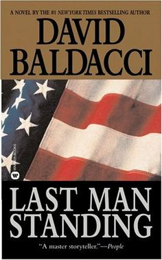 Last Man Standing (Novel) 2002 - David Baldacci