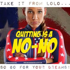 Inspirational Quote using Lolo Jones to remind you not to quit.