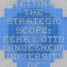 Setting the Strategic Scope; Ferry Otto - Windesheim University of Applied Sciences by Ferry Otto on Prezi