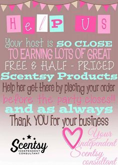 Your host is so close to earning lots of great Scentsy rewards. Help them reach their goal by placing your order before the party closes! #scentsbykris