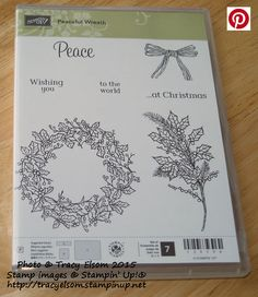 Peaceful Wreath Stamp set from the Stampin' Up! 2015 Holiday Catalogue.  http://tracyelsom.stampinup.net