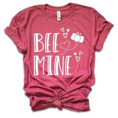 85b0045c24 Funny Valentine Shirt - Bee Mine - Valentines Day Shirt - Valentines Day  Gift - Valentines Gift - Funny Valentine - Gift For Her