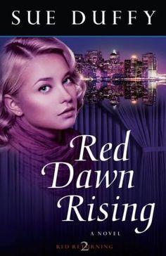 Red Dawn Rising: A Novel
