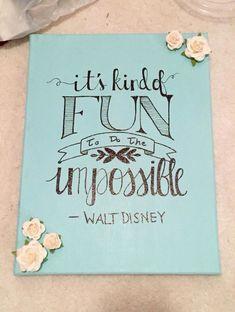 floral flowers 3D Walt Disney quote canvas fun impossible