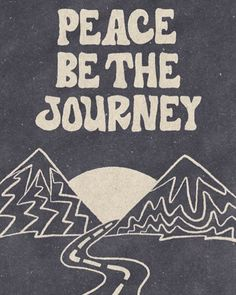 Peace be the journey