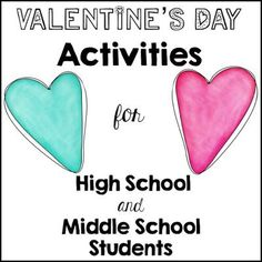 Valentine's Day Activities for high school and middle school students!