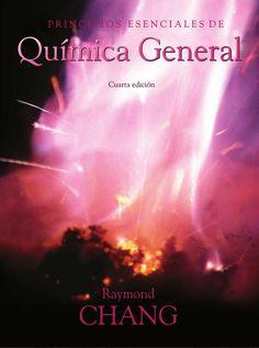 principios esenciales de qumica general 4ed autor raymond chang editorial mcgraw hill edicin 4 isbn 9788448174637 isbn ebook 9788448146269 pginas