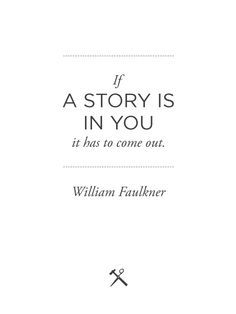 Infj Writers, Writing Quotes, Writer S Life, Write A Book, William Faulkner Quotes, Writer Quotes, Inspirational Quotes Writing