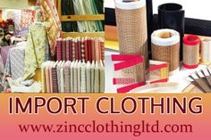 Import clothing is something that is done to get the product at cheaper price. The retailor seeks for perfect wholesaler, who can meet his business requirements.
