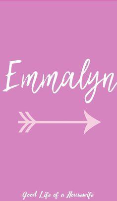 "Emmalynn | Baby Girl Names that start with ""E""  #ENames #GirlNames #baby #babynames"