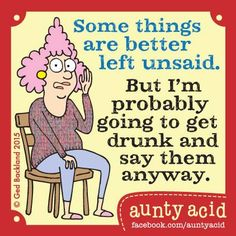#Aunty_Acid somethings are better left unsaid