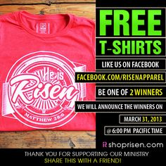 ♥ Support our mission to promote the gospel of Jesus Christ by giving us a LIKE We will give 2 FREE T-SHIRTS on Easter Day We will announce the winners on our Facebook page. www.facebook.com/risenapparel