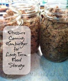 Pressure Canning Ground Beef (Hamburger) for Long Term Food Storage - Mama Kautz