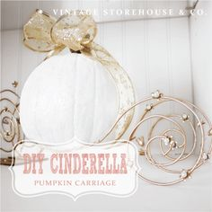 DIY Cinderella Pumpkin Carriage by Vintage Storehouse & Co.