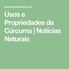 Usos e Propriedades da Cúrcuma | Notícias Naturais