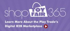 is an innovative e-commerce tool that enables registered Toy Fair buyers and exhibiting companies to connect and conduct business online befor.