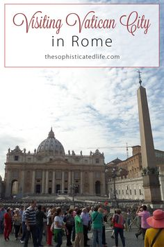 Visiting Vatican City in Rome! Get tips on visiting St.Peter's Basilica, The Sistine Chapel & The Vatican museums! Travel to Rome with me and read what to expect about visiting The Vatican!