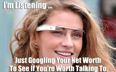 Potential problems talking to someone wearing Google Glass.