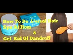 How To Use Loreal Hair Spa At Home & Get Dandruff Free Hair|Loreal Cream Bath -  CLICK HERE for The No. 1 Itchy Scalp, Dandruff, Dry Flaky Sore Scalp, Scalp Psoriasis Book! #dandruff #scalp #psoriasis How To Use Loreal Hair Spa At Home & Get Dandruff Free Hair Loreal  Smoothing Cream Bath Loreal Hair Spa Deep Nourishing Cream Bath Facebook –... - #Dandruff