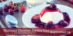 Who can pass up such a wonderful day? Cherries Jubilee Day that is, and we have a recipe via @nationaldaycal