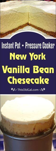 New York Pressure Cooker Vanilla Bean Cheesecake