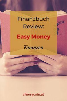 """Wenn du beginnst, dich um deine Finanzen zu kümmern, kann das einschüchternd wirken. Womit sollst du beginnen? So viele Fragen, und du hast keine Ahnung, wo du starten sollst. Das Finanzbuch """"Easy Money – Wie du deine Finanzen regelst, endlich vorsorgst und trotzdem gut lebst"""" baut eine ziemlich hohe Erwartungshaltung auf. Aber kann der Inhalt halten, was der Titel verspricht oder erwartet dich nur eine Enttäuschung? #finanzen #persönlichefinanzen #weiterbildung #cherrycoin Easy, Money, Blog, Further Education, Finance, Silver, Blogging"""