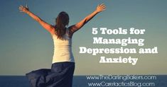 5 Tools for Managing Depression and Anxiety