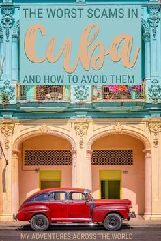 Scams in Cuba are a common issue for travelers. Read this post to learn about the worst scams in the country and find out how to avoid falling for them | Cuba travel | #cuba #traveltips via @clautavani Costa Rica Travel, Cuba Travel, Peru Travel, Travel Usa, South America Travel, North America, Bahamas Island, Southern Caribbean, Caribbean Vacations