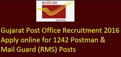 Gujarat Post Office Recruitment 2016. Great good news for Gujarat job hunters. Aspirants who are searching for govt jobs in Gujarat may apply for Postman, Mail Guard vacancies in Gujarat State. The Department of Post Office Gujarat has published official recruitment notification for 1242 Postman, Mail Guard vacancies. Job hunters who are looking for government jobs may apply for Gujarat Post Office jobs.