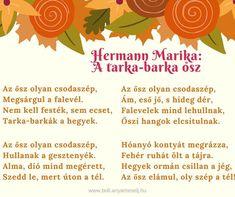 🍂🍁 Mesés vers ovisoknak a tarka-barka őszről ☺ #anyamesélj #hermannmarika #tarkabarka #ősz #gyermekvers #vers #őszi #ovisoknak #szülő #anya #ovis #anyavagyok #szeretemagyerekem #versike #őszvan #szeretemazőszt #mik #instahun Stories For Kids, Kids And Parenting, Diy And Crafts, Poems, Autumn, Teaching, School, Stories For Children, Fall