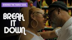 """Kindred The Family Soul - """"Break It Down"""" (Official Music Video) Auntie, Other People, Music Videos, It Works, Album, Couple Photos, Youtube, Couple Shots, Couple Photography"""