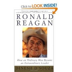 Ronald Reagan: How an Ordinary Man Became an Extraordinary Leader